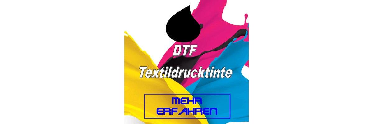 DTF - die ersten Wochen mit DTF Druck... - DTF - die ersten Wochen mit DTF Druck...